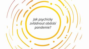 Několik základních doporučení, jak psychicky zvládnout období pandemie.