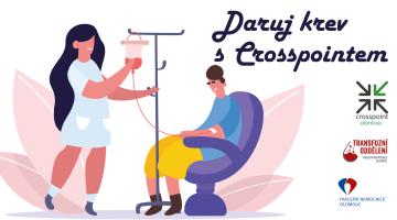 Daruj krev s Crosspointem, pomůžeš dobré věci