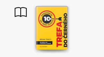 #KnihaTydne | Brian Tracy: Trefa do černého