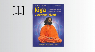 #KnihaTydne | Systém Jóga v denním životě - Paramhans svámí Mahéšvaránanda