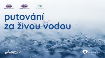 Hlavní ceny v soutěži Putování za živou vodou předány, skupinu ale nerušíme!